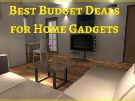 Best Budget Deals for Home Gadgets